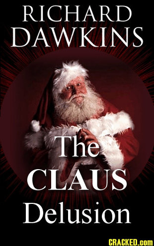 The Claus Delusion